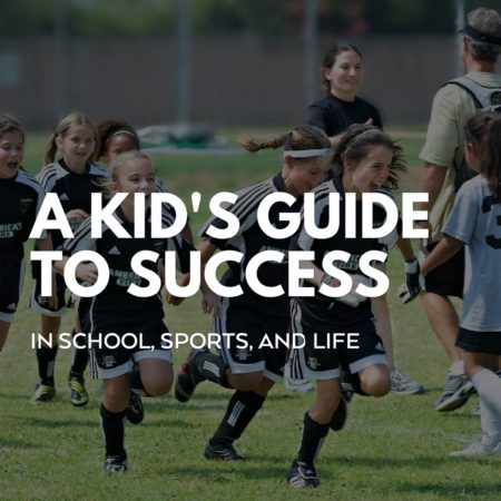 kid's guide to success