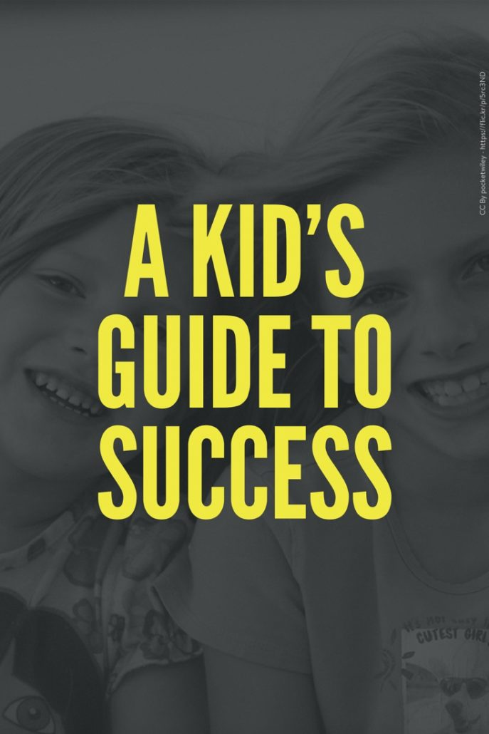 A Kid's Guide to Success