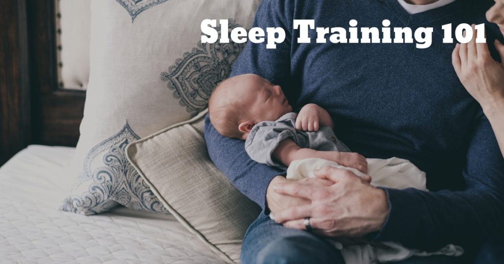 566ba87f044f Baby Sleep Guide  Sleep Training 101 - How to Choose the Right ...