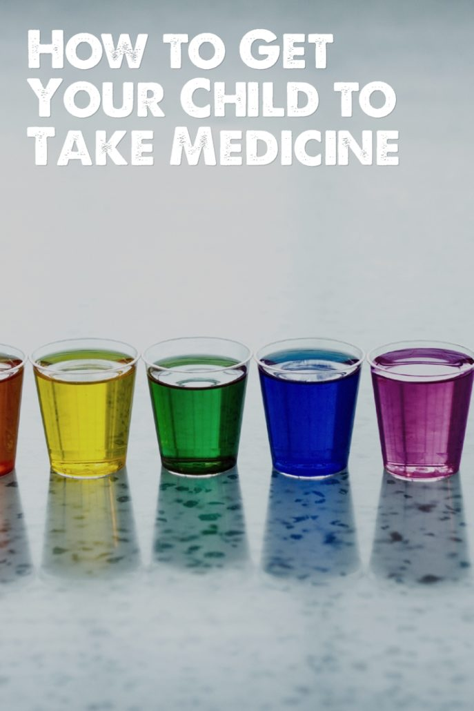 How to Get Your Child to Take Medicine - The Child Repair Guide