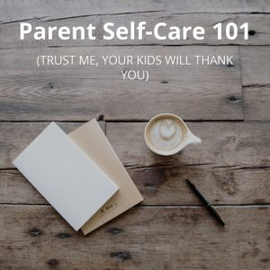 parent self-care