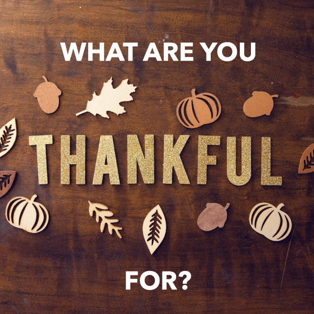 What You're Thankful For