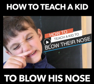 How To Teach A Kid To Blow Their Nose