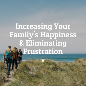 increasing your family's happiness