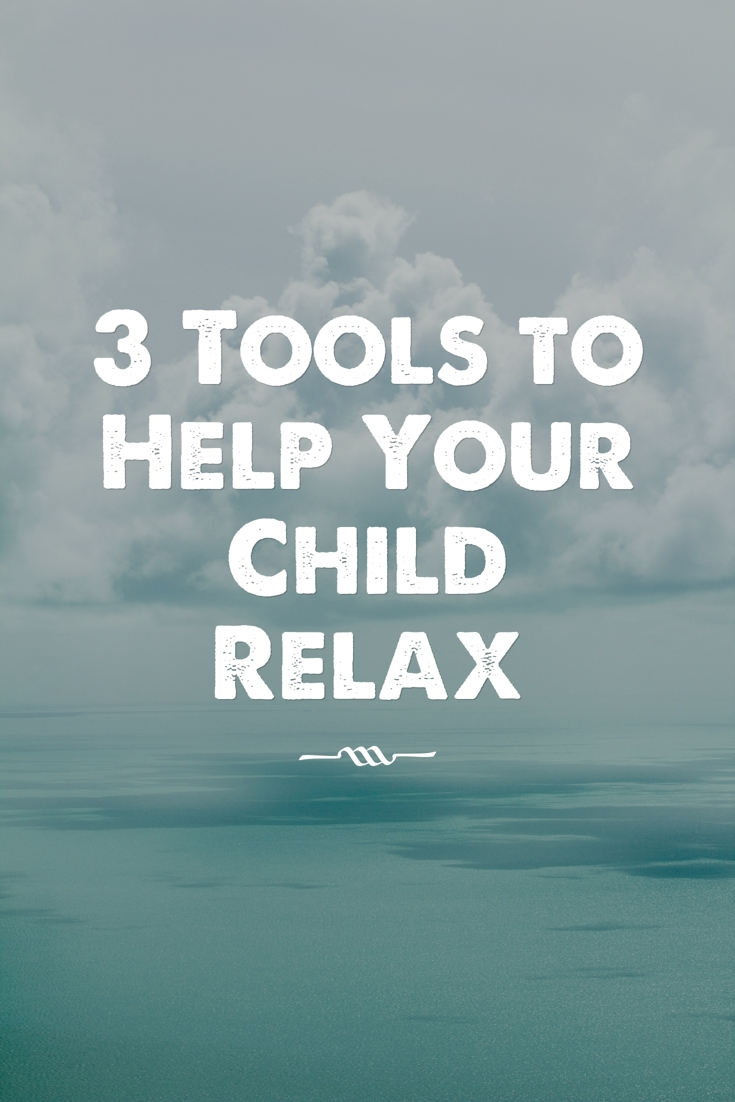 tools to calm your child