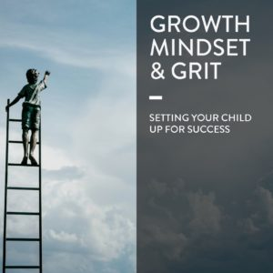 Growth Mindset and Grit