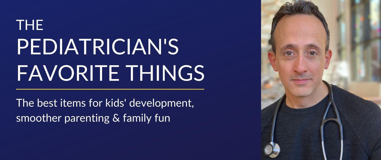 Pediatrician's Favorite Things