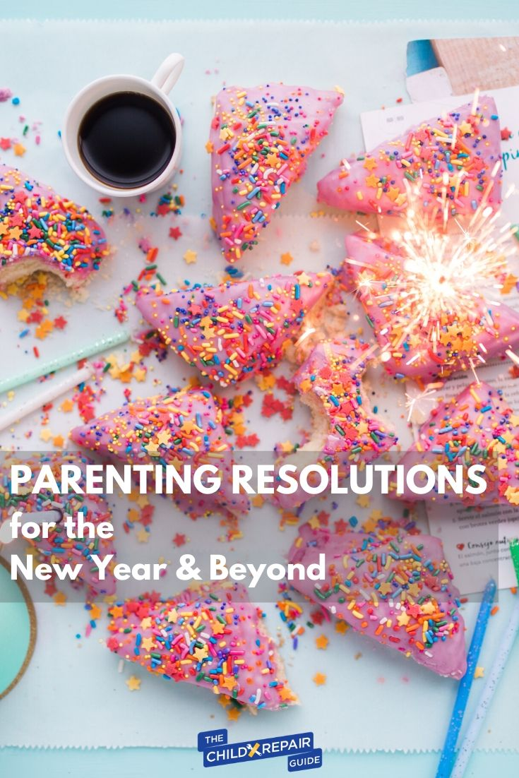 Parenting Resolutions for the New Year & Beyond