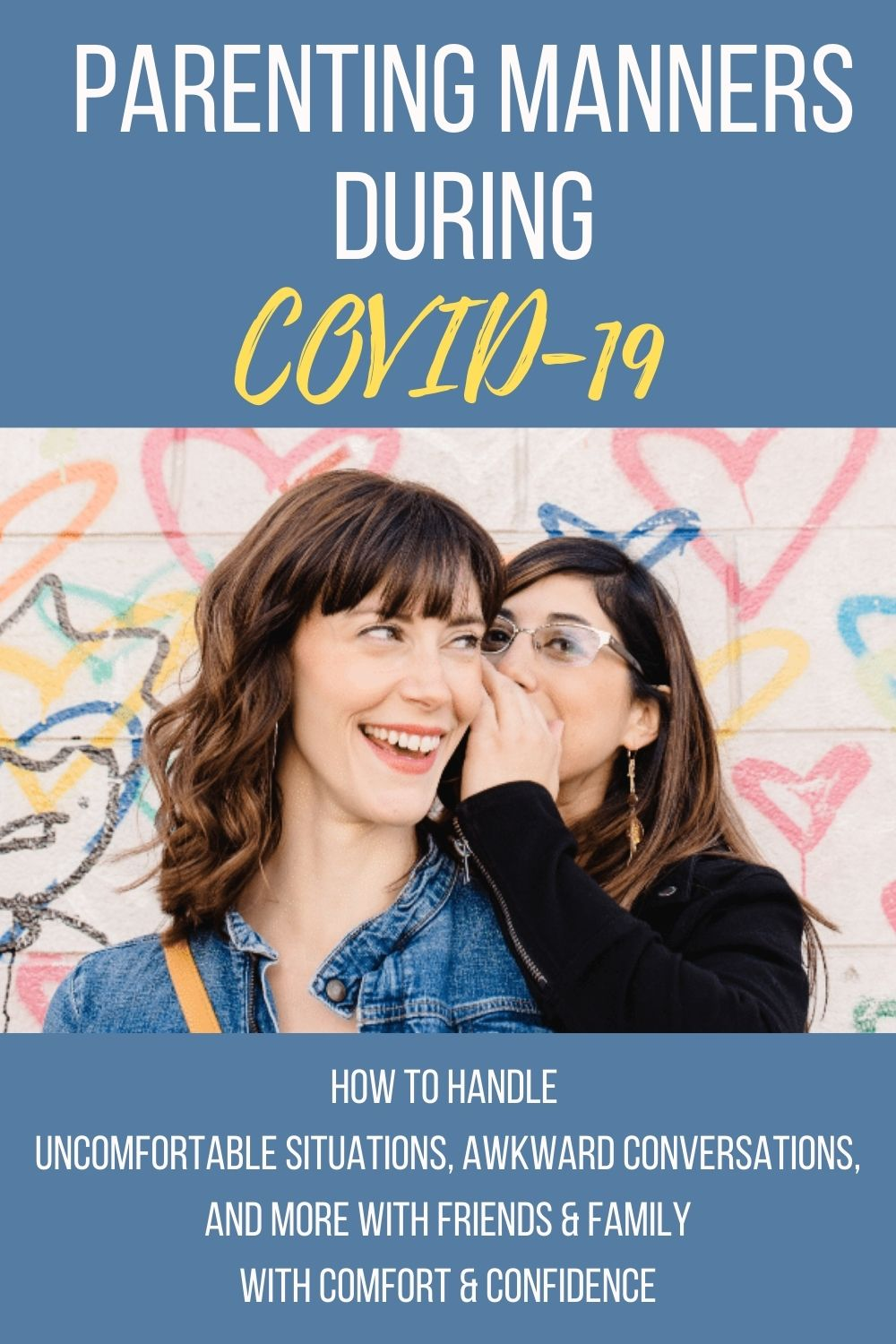 Parenting Manners During COVID & Beyond - with Evie Granville & Sarah Davis